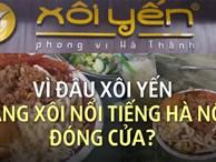 Vì đâu hàng xôi nổi tiếng nhất Hà Nội đóng cửa?