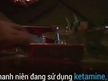 Bên trong 'hang ổ' sản xuất và sử dụng ketamine ở Trung Quốc