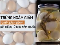 """Hướng dẫn làm món trứng ngâm giấm chữa bệnh """"thần kỳ"""" nổi tiếng từ 1800 năm trước"""