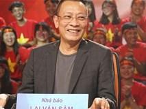 Nhà báo Lại Văn Sâm chính thức nghỉ hưu