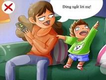 6 hành vi sai của trẻ bắt nguồn từ chính cách dạy con của bố mẹ