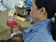 Nhầm chai dầu hỏa là nước ngọt, bé 16 tháng tuổi bị ngộ độc phải nhập viện cấp cứu