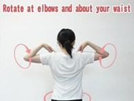4 bài tập bả vai đơn giản giúp giảm đau vai, đẹp lưng, thon eo