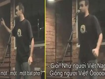 Clip hài: Chàng Tây chia sẻ kinh nghiệm 'xương máu' khi ở Việt Nam