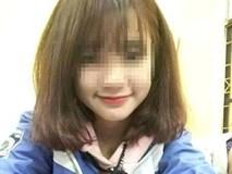 Vụ nữ sinh tự tử để lại thư tuyệt mệnh ở Hải Phòng: Gần 5 tháng vẫn chưa có kết quả điều tra
