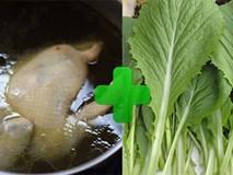 Nấu rau cải với nước luộc gà, vợ bị chồng hất đổ nồi canh vì