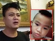 Đưa con trai 4 tuổi về ngoại chơi nhưng bị mất tích 10 ngày chưa thấy, bố lao đao đi tìm