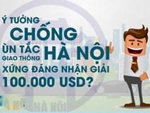 Ý tưởng chống ùn tắc giao thông Hà Nội có xứng đáng nhận 100.000 USD?
