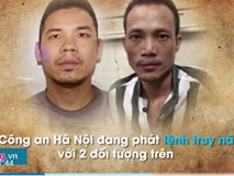 Tử tù trốn khỏi trại tạm giam của Bộ Công an từng tin mình vô tội