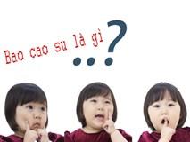 Chiêu giải đáp những câu hỏi siêu nhạy cảm của trẻ khiến cha mẹ lúng túng