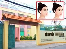 Thông tin mới nhất vụ người phụ nữ nguy kịch sau phẫu thuật gọt cằm ở Sài Gòn