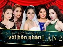 """Điểm tên những sao nữ """"hai lần đò"""" trong Showbiz Việt"""
