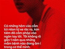 """""""Tôi đi nhặt xác..."""" - Cậu sinh viên 19 tuổi lần đầu kể lại hành trình nhặt 2.000 thai nhi trong túi rác trước cửa phòng khám ở Hà Nội"""