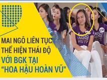 Mai Ngô liên tục tỏ thái độ với BGK tại Hoa hậu Hoàn vũ Việt Nam 2017