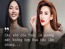 Võ Hoàng Yến: Hoàng Thùy không hề đẹp nhưng khả năng thành Hoa hậu!