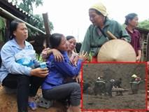 Sạt lở ở Hòa Bình: Khóc ngất kể phút đất vùi 4 người thân