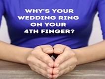 Cùng tìm hiểu tại sao người ta đeo nhẫn cưới ngón áp út