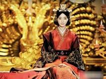 Hoàng hậu Vệ Tử Phu: Xuất thân là ca kỹ, lên ngôi Hậu vì bị hãm hại, khi chết được an táng qua loa nơi vệ đường