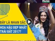 Đây mới là lý do khiến cô ấy trở thành Hoa hậu Trái đất 2017
