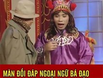 Clip cực hài: Tự Long, Xuân Bắc, Công Lý trổ tài ngoại ngữ trong Táo quân