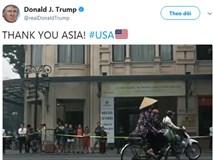 Hình ảnh Việt Nam xuất hiện đầu tiên trong video cảm ơn châu Á của Tổng thống Donald Trump