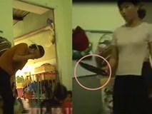 Phụ huynh phẫn nộ trước clip cô giáo bạo hành dã man, cầm dao dọa các bé mầm non ở Sài Gòn