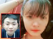 Bi kịch mối tình 6 tháng của nữ sinh lớp 12 bị người yêu sát hại
