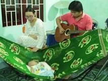 Chồng đàn, vợ hát nhạc vàng ru con ngủ gây sốt cộng đồng mạng