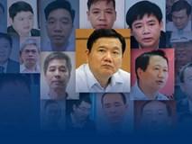 Ông Đinh La Thăng và bao nhiêu cán bộ dầu khí đã vướng vòng lao lý?