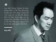 Huy MC trần tình về 'cuộc tình tội lỗi với Hà Hồ' sau 1 năm phát ngôn gây sốc