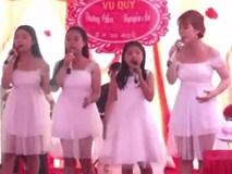Đám cưới hot nhất ngày: Bốn chị em cùng hát cực tình cảm mừng chị cả đi lấy chồng
