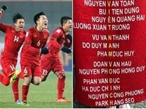 Thật bất ngờ, tên các cầu thủ Việt Nam ghép lại tạo thành 'câu khẩu quyết' quen thuộc mà ai cũng 'niệm chú'