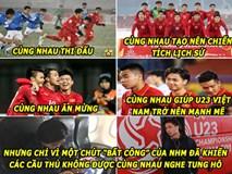 Ảnh chế: Người hâm mộ chia rẽ tình đoàn kết của U23 Việt Nam