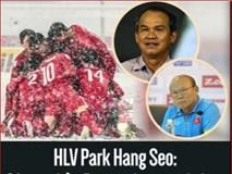 HLV Park Hang Seo: Cảm ơn bầu Đức vì những gì đã làm cho bóng đá Việt Nam