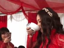 CLIP: Cô dâu uống cả bát rượu đầy để