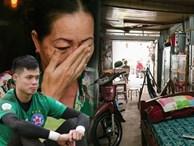 Về thăm căn nhà nhỏ cũ kỹ của gia đình thủ môn U23 Việt Nam: Mẹ ung thư, cha mất khả năng lao động