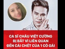 Clip: Ca sĩ Châu Việt Cường bị bắt vì liên quan đến cái chết của 1 cô gái
