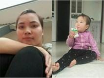 Người chồng khắc khoải tìm tung tích vợ cùng con gái 18 tháng tuổi