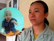 Bi kịch người mẹ trẻ sinh con đã 40 ngày, chưa kịp bế ẵm, cho bú mớm thì bé ra đi mãi mãi