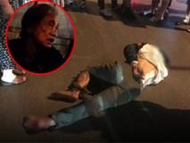 Mẹ nạn nhân bị kéo lê ở Hà Nội: