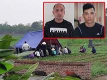 Rúng động lời khai của hai kẻ sát nhân đâm bé trai 8 tuổi tử vong ở Vĩnh Phúc