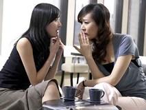 Những điều chị em chớ dại chia sẻ với bạn kẻo có ngày mất chồng như chơi