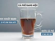 Cách phân biệt cà phê nguyên chất và cà phê pha trộn tạp chất hoặc nhuộm pin