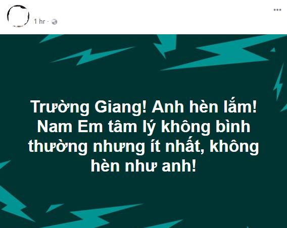 Sau phát ngôn của Trường Giang: Cư dân mạng dậy sóng chỉ trích, Nam Em quyết im lặng, Quế Vân bất ngờ mỉa mai-2