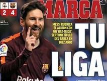 Báo giới Tây Ban Nha ca ngợi chức vô địch phi thường của Barcelona