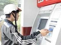 Tăng phí giao dịch ATM lên 10.000 đồng, ngân hàng mới hết lỗ?