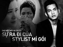Đông Nhi, H'Hen Niê cùng loạt sao Việt sốc và bàng hoàng trước sự ra đi của stylist Mì Gói