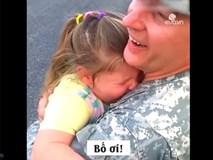 Gào khóc nức nở đoàn tụ bố sau 2 tuần xa cách, cô bé khiến ai cũng sụt sùi theo