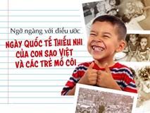 Ngỡ ngàng với điều ước ngày Quốc tế thiếu nhi của con sao Việt và trẻ mồ côi