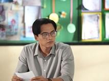 Nhiều sạn vô lý trong phim Em gái mưa, đặc biệt là vai thầy giáo của Mai Tài Phến